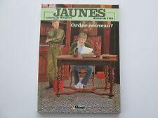 JAUNES T3 1982 ORDRE NOUVEAU TBE/TTBE