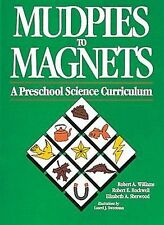 Mudpies to Magnets: A Preschool Science Curriculum