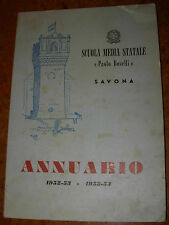 """Libro """"ANNUARIO SCUOLA MEDIA STATALE PAOLO BOSELLI SAVONA"""" - 1952/1953-1953/1954"""