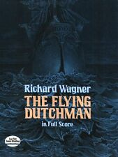 Richard Wagner The Flying Dutchman Full Score Vocal Choral Classical Music Book
