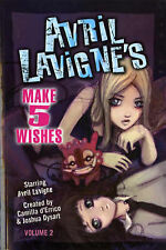 Avril Lavigne's Make 5 Wishes: v. 2, Joshua Dysart, Avril Lavigne
