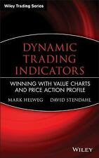 Dynamic Trading Indicators: Winning with Value Charts and Price Action-ExLibrary