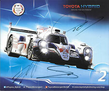 Wurz / Sarrazin / Conway SIGNED, Toyota Motorsport Official Promocard  2015
