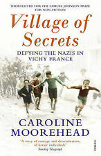 Village of Secrets: Defying the Nazis in Vichy France (Proof copy 2014)