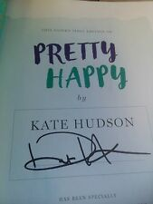 KATE HUDSON Signed PRETTY HAPPY: Healthy Ways to Love Your Body Hardcover Book