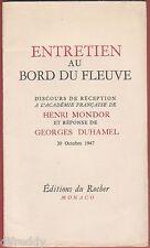 Entretien au Bord du Fleuve, Discours de Henri Mondor, Georges Duhamel, oct 1947