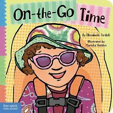 Toddler Tools Ser.: On-the-Go Time by Elizabeth Verdick (2011, Hardcover)