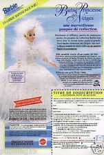 Publicité advertising 1995 Poupée Barbie Princesse des Neige Mattel