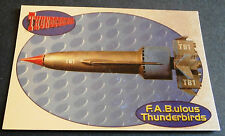 F.A.B.ULOUS THUNDERBIRDS F1 - THUNDERBIRD 1 - Cards Inc. ** Foil Chase Card