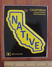 "State of California Native ""I love it here!"" Glistening Vinyl Peel-Off Sticker"