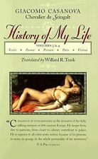 History of My Life Vols. 3 & 4 Volumes 3 and 4 by Giacomo Chevalier de...
