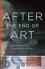 Princeton Classics: After the End of Art : Contemporary Art and the Pale of...