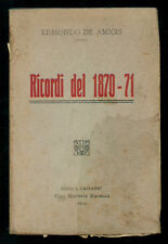 DE AMICIS EDMONDO RICORDI DEL 1870-71 MADELLA 1913