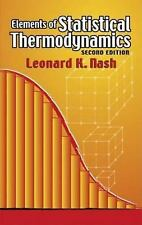 Elements of Statistical Thermodynamics: Second Edition (Dover Books on Chemistry
