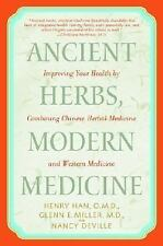Ancient Herbs, Modern Medicine: Improving Your Health by Combining Chi-ExLibrary