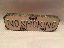 "Loomco NO SMOKING Green Tan 9"" Sign Ceramic Table top or Hang RARE"