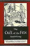 The Cult of the Fox: Power, Gender, and Popular Religion in Late Imperial and Mo