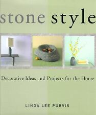 NEW - Stone Style: Decorative Ideas and Projects for the Home