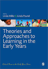 Theories and Approaches to Learning in the Early Years by SAGE Publications Ltd…