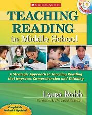 Teaching Reading in Middle School : A Strategic Approach to Teaching Reading...