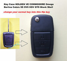 HOLDEN VE COMMODORE Omega Berlina Calais SS SV6 HSV GTS Flip key Shell