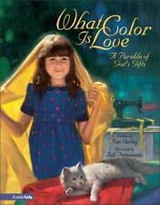 What Color Is Love: A Parable of God's Gifts