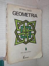 GEOMETRIA Settimo Cirillo Ferraro 1983 Volume Secondo libro scuola manuale corso
