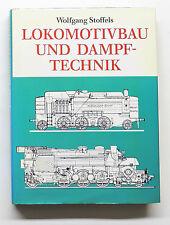 Lokomotivbau und Dampftechnik - Wolfgang Stoffels, Pawlak, Herrsching 1991