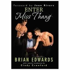 Enter Miss Thang by Brian Edwards (2013, Hardcover)