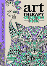 The Art Therapy Colouring Book (Colouring for Gr, Various Authors, Very Good