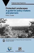 Protected Landscapes: A Guide for Policy Makers and Planners (Iucn Conservation