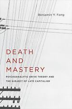 New Directions in Critical Theory: Death and Mastery : Psychoanalytic Drive...