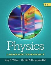 Physics Laboratory Experiments by Jerry D. Wilson and Cecilia ,9781285738567