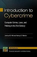 Praeger Security International: Introduction to Cybercrime : Computer Crimes,...