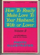 HOW TO REALLY MAKE LOVE TO YOUR HUSBAND, WIFE OR LOVER VOL II ~ CALGA CP-908 '71