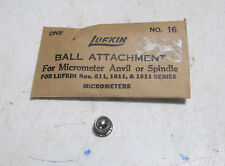 New Lufkin No. 16 Ball Attachment Micrometer Anvil or Spindle