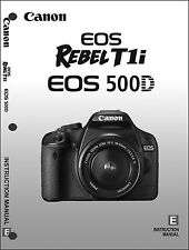 Canon REBEL T1i EOS 500D Digital Camera User Instruction Guide  Manual