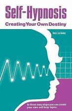 Self Hypnosis: Creating Your Own Destiny, General, Personal Transformation, Hypn