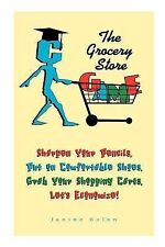 The Grocery Store Game by Janine Bolon (2007, Paperback)