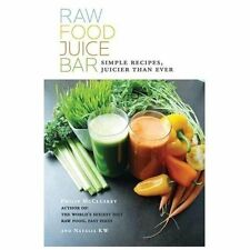 Raw Food Juice Bar by Philip McCluskey and Natalia KW (2011, Paperback)