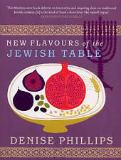 New Flavours of the Jewish Table,Phillips, Denise,Acceptable Book mon0000041776