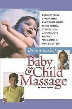 New Book Of Baby And Child Massage by Toporek, Robert