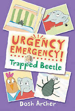 Trapped Beetle (Urgency Emergency!), Archer, Dosh, New Book