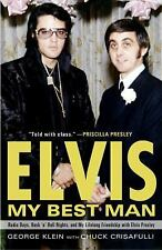 Elvis: My Best Man: Radio Days, Rock 'n' Roll Nights, and My Lifelong Friendship