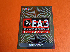 N°554 BADGE EN AVANT GUINGAMP EAG ROUDOUROU  D2  FOOT 2008 FOOTBALL 2007-2008