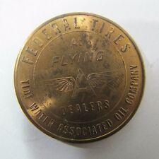 Old FEDERAL TIRES & FLYING A Dealers Medallion Token Tide Water Oil Company Auto