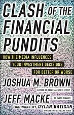 Clash of the Financial Pundits: How the Media Influences Your Investment Decisio