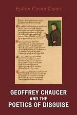 Geoffrey Chaucer and the Poetics of Disguise by Esther Casier Quinn (2008,...