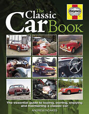 The Classic Car Book: The Essential Guide to Buying & Owning HAYNES - FREE POST