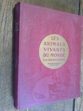 Les animaux vivants du monde les mamifères / Charles J. Cornish